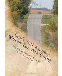 Don't Tell Anyone Where You Are Going